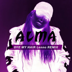 Album Dye My Hair from Alma