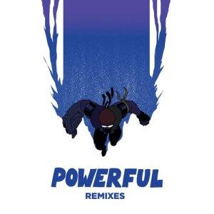 Powerful (feat. Ellie Goulding & Tarrus Riley) (Remixes EP)