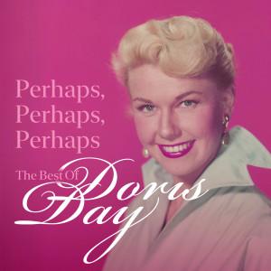 Doris Day的專輯Perhaps, Perhaps, Perhaps: The Best of Doris Day