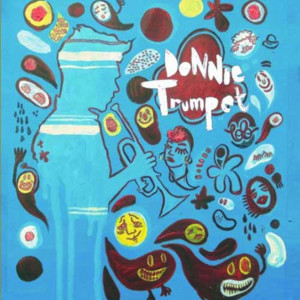Album Donnie Trumpet & Emilio Chestevez from Donnie Trumpet