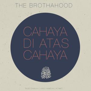 Album Cahaya Di Atas Cahaya from The Brothahood
