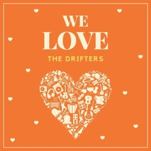 The Drifters的專輯We Love the Drifters