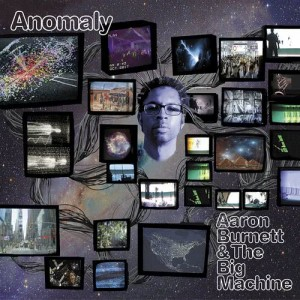 Album Anomaly from Aaron Burnett