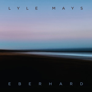 Album Eberhard from Lyle Mays