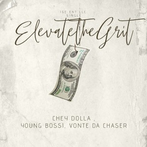 Album Elevate the Grit (Explicit) from Young Bossi