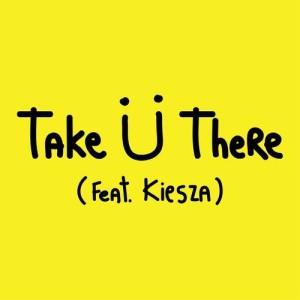 Album Take Ü There (feat. Kiesza) from Jack Ü