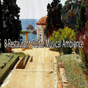 Gypsy Flamenco Masters的專輯8 Restaurant Guitar Musical Ambience