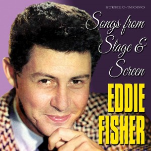Album Songs from Stage & Screen from Eddie Fisher