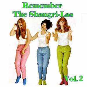 Album Remember The Shangri-Las Vol: 02 from The Shangri-Las