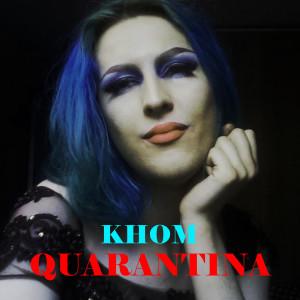 Album Quarantina from Khom