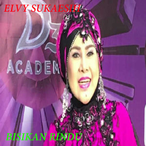 Lagu Lagu Elvy Sukaesih dari Elvy Sukaesih
