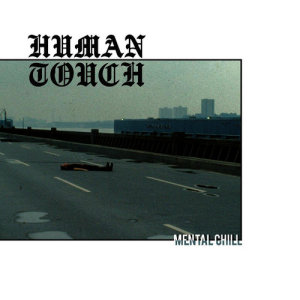 Album Mental Chill from Human Touch