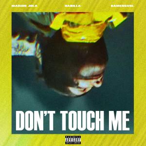 Album Don't Touch Me (Explicit) from Ramengvrl