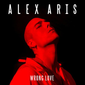 Album Wrong Love from Alex Aris