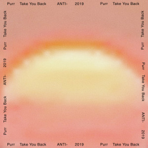 Listen to Take You Back song with lyrics from Purr