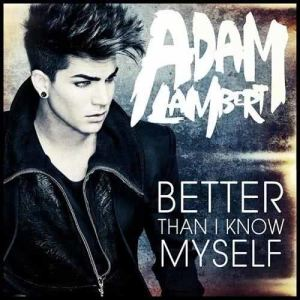 收聽Adam Lambert的Better Than I Know Myself歌詞歌曲
