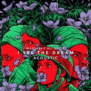 I See The Dream (Badna Salam) [Acoustic] dari Ali Gatie