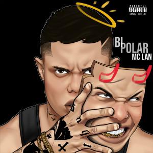 Album Bipolar (Explicit) from Mc Lan