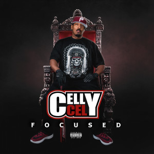 Album Focused from Celly Cel