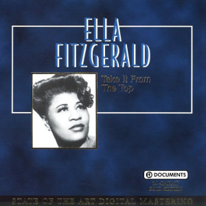 Ella Fitzgerald的專輯Take It From The Top