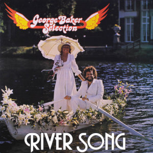 Album River Song from George Baker Selection