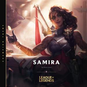 Album Samira, the Desert Rose from League Of Legends