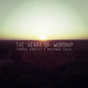 McKenna Sabin的專輯The Heart Of Worship