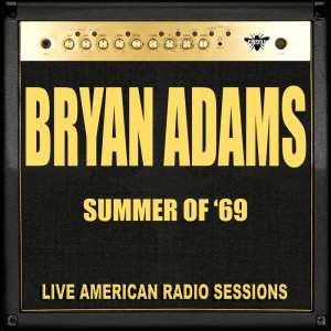 Listen to Straight From The Heart (Live) song with lyrics from Bryan Adams