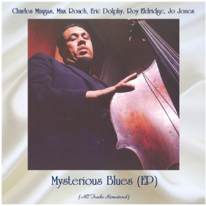 Album Mysterious Blues (EP) (Remastered 2021) from Roy Eldridge
