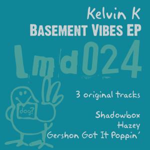 Album Basement Vibes EP from Kelvin K