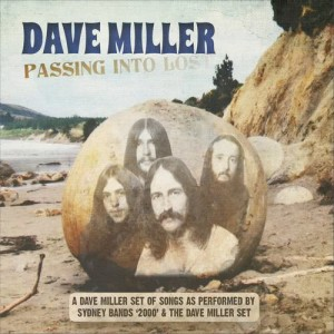 Dave Miller的專輯Passing into Lost (A Dave Miller Set of Songs as Performed by Sydney Bands '2000' & the Dave Miller Set)