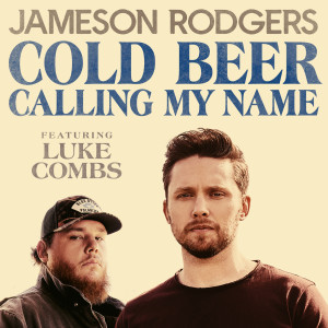 Album Cold Beer Calling My Name from Luke Combs