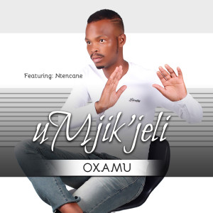 Album Oxamu from Ntencane