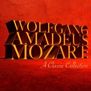 Album Wolfgang Amadeus Mozart: A Classic Collection from London Philharmonic