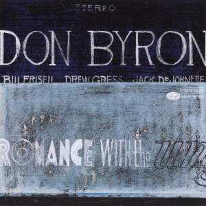 Romance With The Unseen 1999 Don Byron