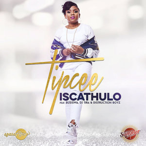 Listen to Iscathulo song with lyrics from Tipcee