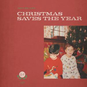 Christmas Saves The Year dari Twenty One Pilots