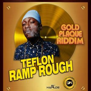 Album Ramp Rough - Single from Teflon