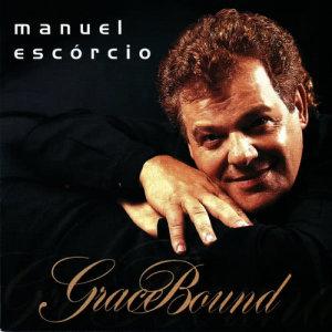 Album Grace Bound from Manuel Escorcio