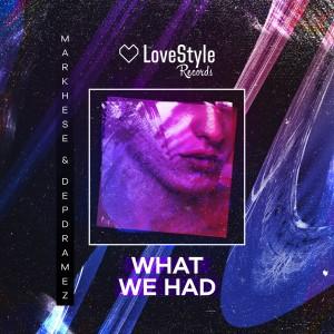 Album What We Had from Depdramez