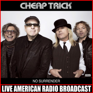 Album No Surrender (Live) from Cheap Trick