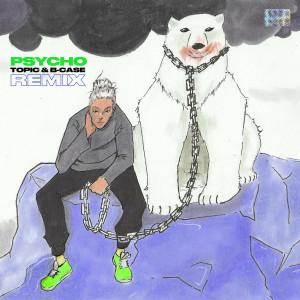 Album Psycho! (Topic & B-Case Remix) from Masn