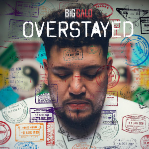 Album Overstayed (Explicit) from Big Calo
