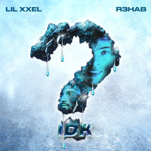 Album IDK (Imperfect) from Lil Xxel