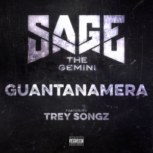 Sage the Gemini的專輯Guantanamera
