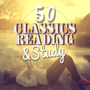 Reading and Study Music的專輯50 Classics for Reading and Study