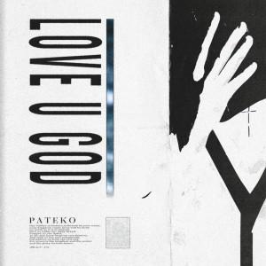 อัลบัม LOVE U GOD ศิลปิน PATEKO