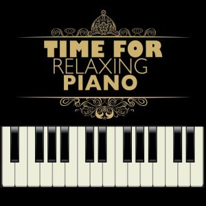 Album Time for Relaxing Piano from Relaxing Piano Music