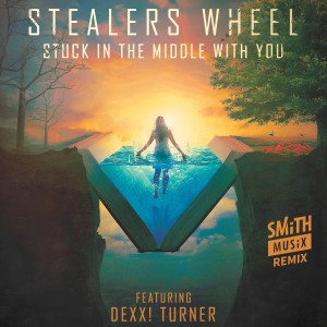 Album Stuck in the Middle with You (feat. Dexx! Turner) [SMiTHMUSiX Remix] from Stealers Wheel