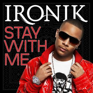 Stay With Me feat. Wiley & Chipmunk 2009 Ironik